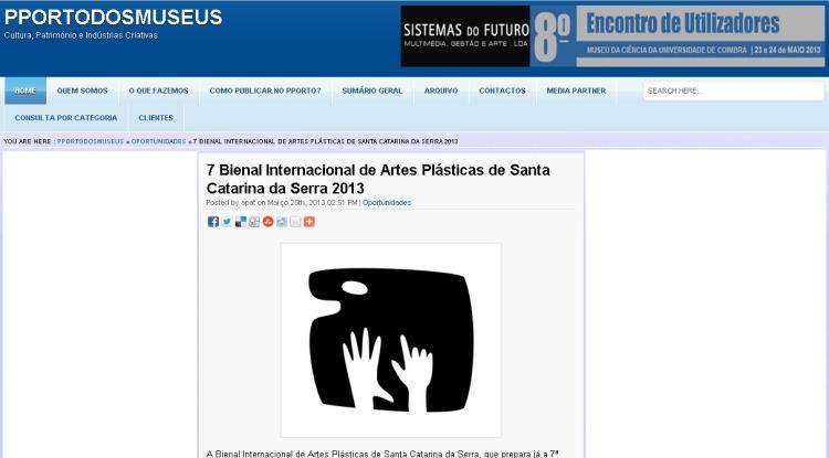 Exposição de Artes Visuais | 7ª Bienal Internacional de Artes Plásticas de Santa Catarina da Serra | Leiria/Portugal | 2013