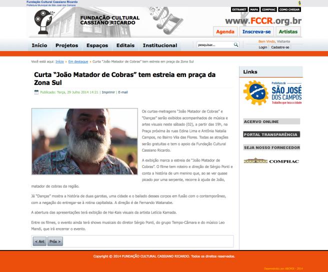 http://www.fccr.org.br/index.php/em-destaque/2942-curta-joao-matador-de-cobras-tem-estreia-em-praca-da-zona-sul