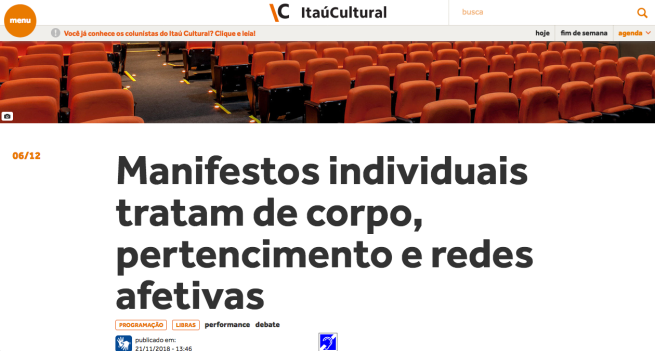 http://www.itaucultural.org.br/manifestos-individuais-tratam-de-corpo-pertencimento-e-redes-afetivas